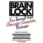 Brain Lock | Jeffrey M. Schwartz M.D.