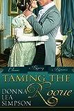 Taming the Rogue: 3 Classic Regency Novellas (Classic Regency Romance Bundles Book 2)