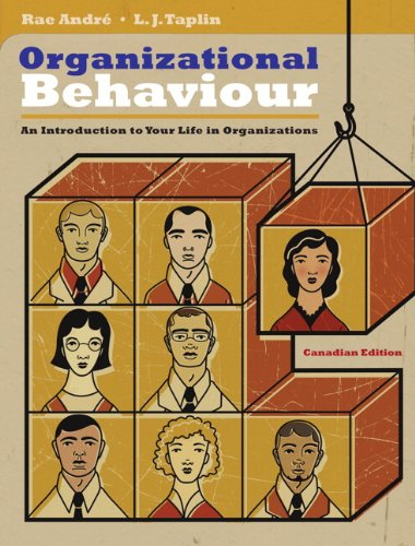 Organizational Behaviour: An Introduction to Your Life in Organizations, First Canadian Edition with MyManagementLab