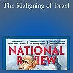 The Maligning of Israel | David Pryce-Jones