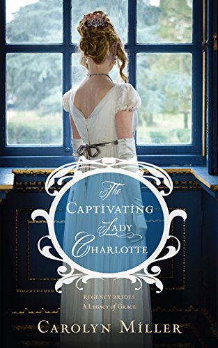 The Captivating Lady Charlotte (Regency Brides) cover