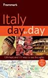 Frommer's Italy Day by Day, Sylvie Hogg and Stephen Brewer, 0470432101