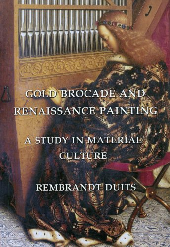 Gold Brocade and Renaissance Painting: A Study in Material Culture ()