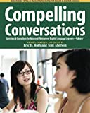 Compelling Conversations, Eric H. Roth and Toni Aberson, 098261781X