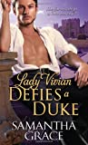 Lady Vivian Defies a Duke, Samantha Grace, 1402258402