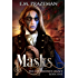 Masks (The Lord Jester's Legacy Book 1)