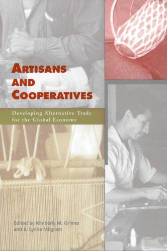 Artisans and Cooperatives: Developing Alternative Trade for the Global Economy by University of Arizona Press