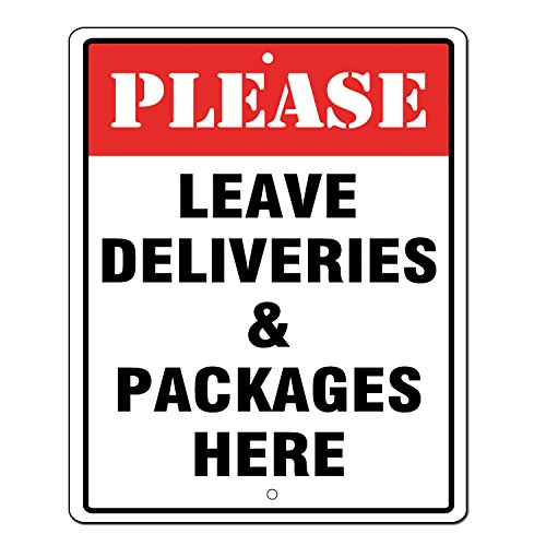 Here Sign - Please Leave Deliveries and Packages Here Sign 10x8 .04