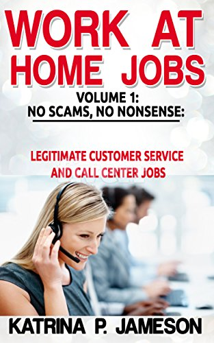 Work at Home Jobs Volume 1: No Scams,