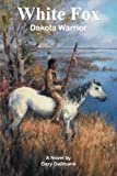 White Fox, Gary Dallmann, 1491815256