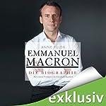 Emmanuel Macron: Die Biographie | Anne Fulda