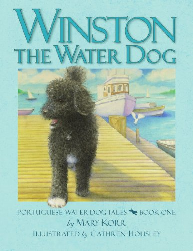 WINSTON THE WATER DOG: PORTUGUESE WATER DOG TALES, Mom's Choice Awards - New Water Portuguese