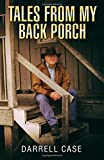 #4: Tales From My Back Porch