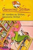 Mi Nombre es Stilton, Geronimo Stilton, Geronimo Stilton, 6070701011