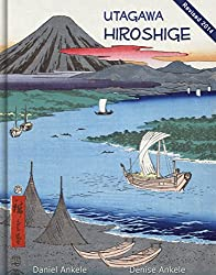 Utagawa Hiroshige: 375+ Ukiyo-e Woodblock Prints - Ando Hiroshige - Annotated (English Edition)