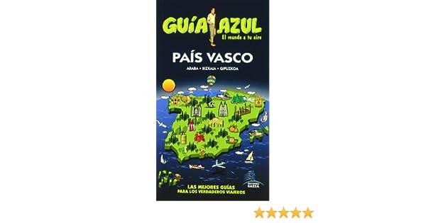 Pais Vasco - guia azul (Guias Azules): Amazon.es: Aa.Vv.: Libros