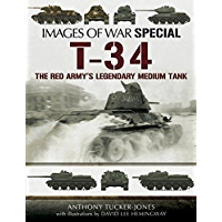 T-34: The Red Army's Legendary Medium Tank (Images of War) (English Edition)