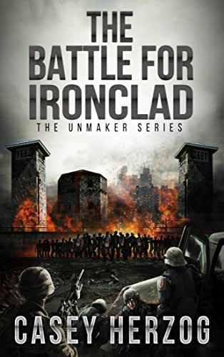The Battle For Ironclad (Child Prodigy SciFi) (The Unmaker Series Book 3)