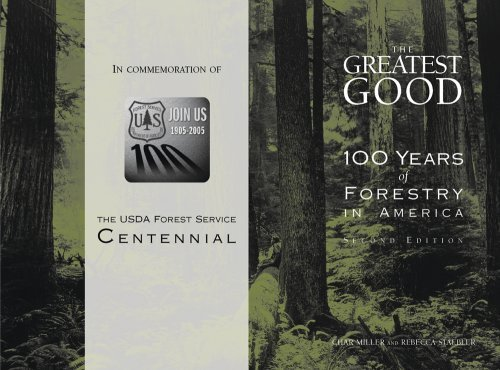 Read Online By Char Miller - The Greatest Good: 100 Years Of Forestry In America (2nd Edition) (2004-10-15) [Hardcover] pdf epub