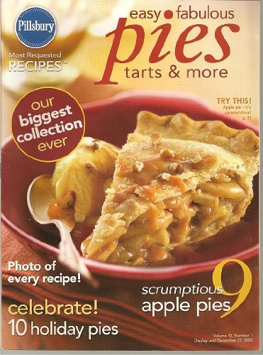 Pillsbury Most Requested Recipes Easy Fabulous Pies, Tarts & More