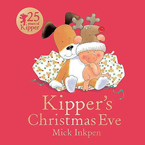 Kipper: Kipper's Christmas Eve - Kippers Book