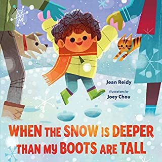 Book Cover: When the Snow Is Deeper Than My Boots Are Tall
