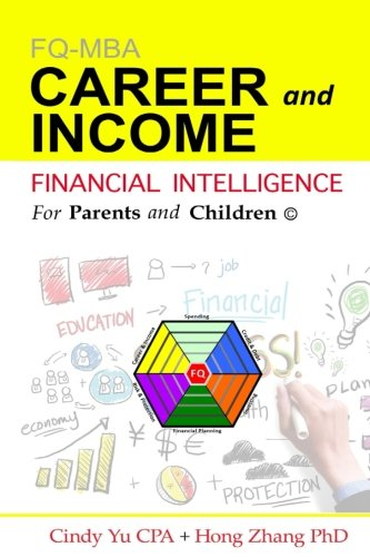 Financial Intelligence for Parents and Children: Career and Income (FIFPAC FQ-MBA) (Volume 2)