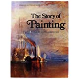 The Story of Painting from Cave Painting to Modern Times by H. W. Janson (1977-11-03)