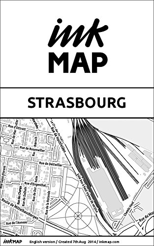Strasbourg Inkmap - maps for eReaders, sightseeing, museums, going out, hotels (English)