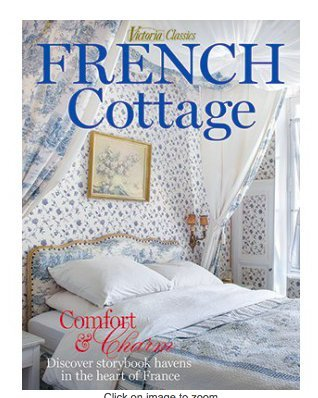 Victoria Classic FRENCH COTTAGE 2018 Special Issue Publication - Victoria Cottage