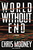 World Without End, Chris Mooney, 1439182604