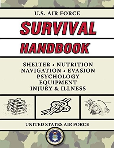 us-air-force-survival-handbook-the-portable-and-essential-guide-to-staying-alive-us-army-survival