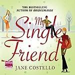 My Single Friend | Jane Costello