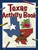 Texas Activity Book, Paula Ellis, 1591933765
