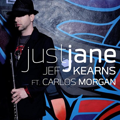 Just Jane (feat. Carlos Morgan)