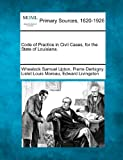 Code of Practice in Civil Cases, for the State of Louisiana, Wheelock Samuel Upton and Pierre Derbigny, 1277088713