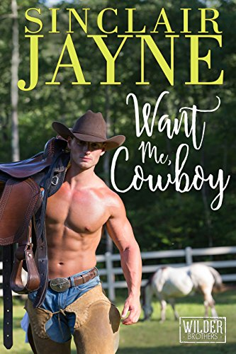 Want Me, Cowboy (The Wilder Brothers Book -