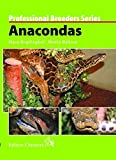 Anacondas (Professional Breeders Series)