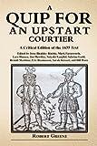 Quip for an Upstart Courtier, Robert Greene, 0557475082
