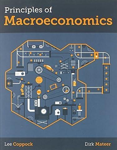 Principles of Macroeconomics (Norton Smartwork Online Homework Edition) by Coppock, Lee, Mateer, Dirk Norton Smartwork Onl edition (2014) (Macroeconomics Norton)