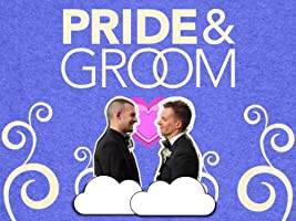 Pride & Groom: A Wedding Special