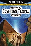 Zet and the Egyptian Temple Mystery (Kid Detective Zet) (Volume 3)