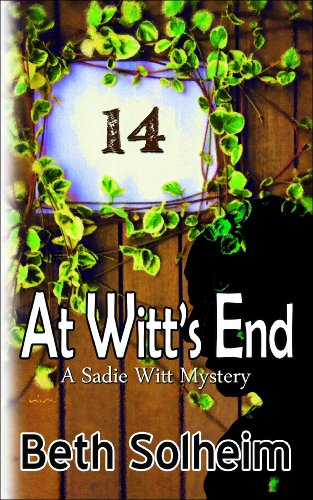 At Witt's End (A Sadie Witt Mystery Book 1)
