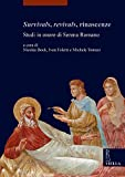 img - for Survivals, Revivals, Rinascenze: Studi in Onore Di Serena Romano (I Libri Di Viella. Arte / Etudes Lausannoises D'Histoire de) (English, French and Italian Edition) book / textbook / text book