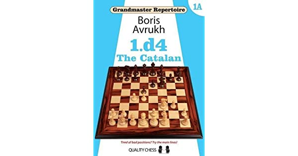 Amazon.com: Grandmaster Repertoire 1A: 1.d4: The Catalan ...