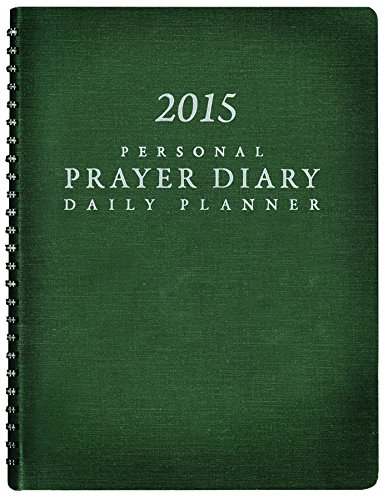 2015 Personal Prayer Diary and Daily Planner - Green (out of print) pdf epub