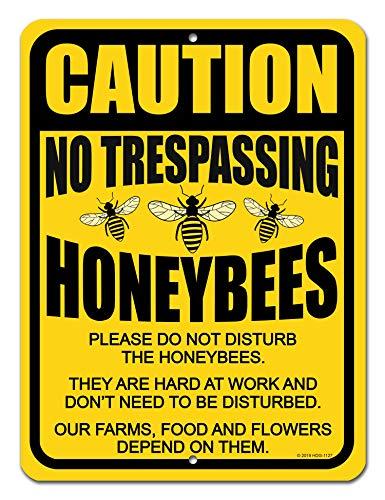 - No Trespassing Signs, Caution No Trespassing Please Do Not Disturb The Honeybees 9 x 12 inch Metal Aluminum Bee Farm Tin Sign