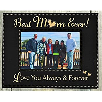 GIFT FOR MOM MOTHER Engraved Leatherette Picture Frame Best Ever