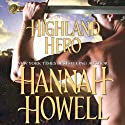 Highland Hero Audiobook by Hannah Howell Narrated by Caroline Kinsolving