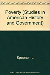 Poverty: Its Illegal Causes and Legal Care (Studies in American History and Government)